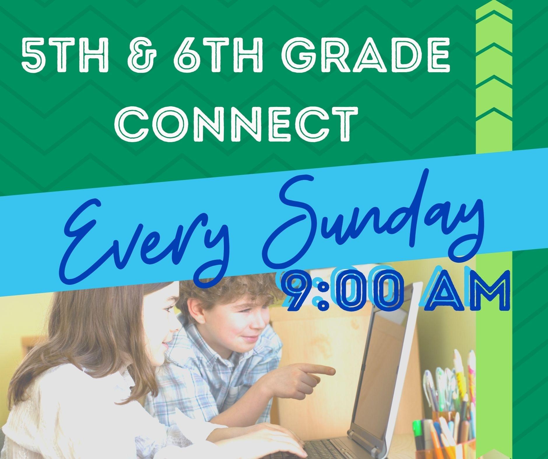 5th 6th Grade Connect