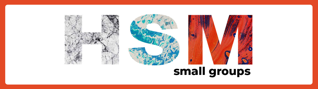 HSM Small Groups Banner
