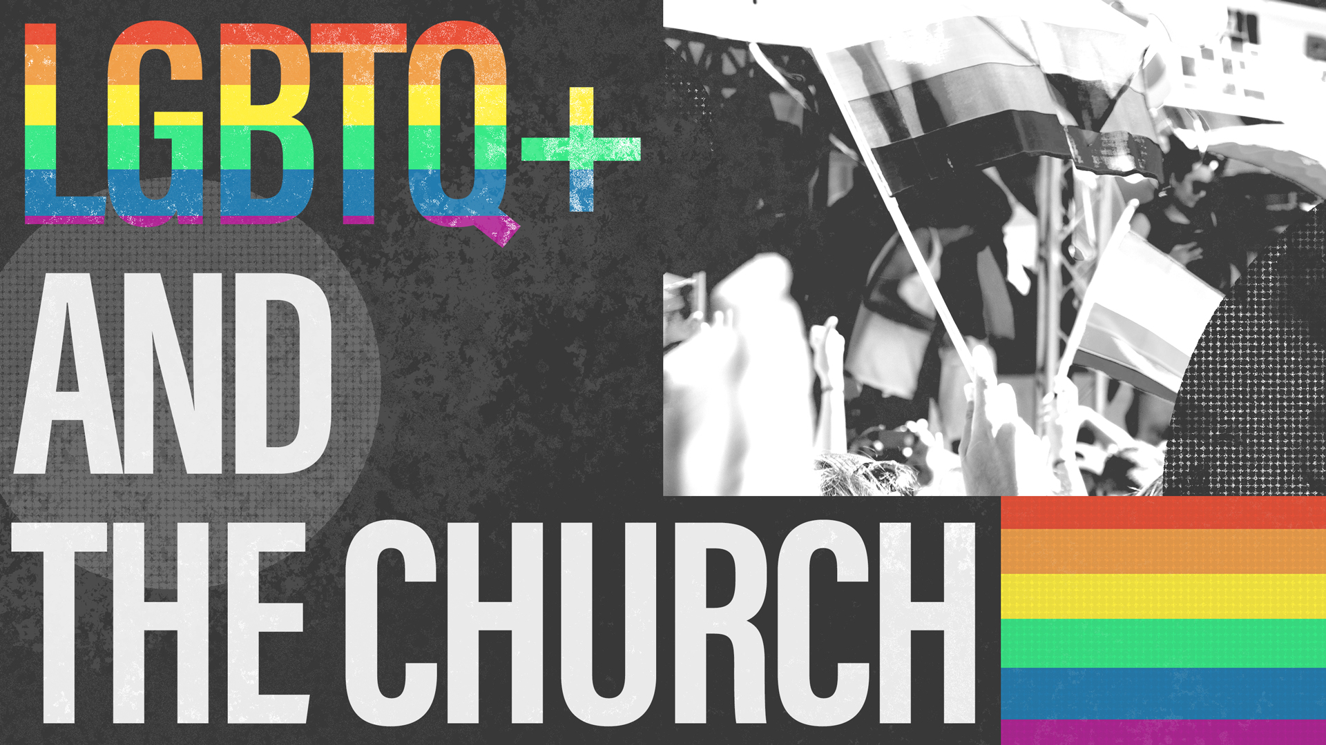LGBTQ+ and the Church Blog